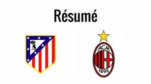 Atletico Madrid 4-1 Milan AC: Compte rendu